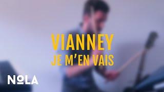 Vianney - Je m'en vais (Nola cover)