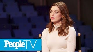 Anne Hathaway On Her Weight Loss For