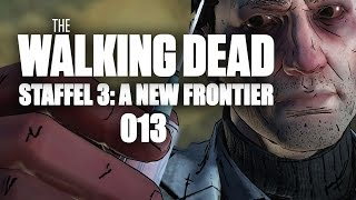 THE WALKING DEAD: A NEW FRONTIER #013 - Der Plan | Let