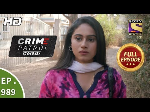 Crime Patrol Dastak - Ep 989 - Full Episode - 4th March, 2019