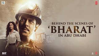 BHARAT - Behind The Scenes From Abu Dhabi | Salman Khan | Katrina Kaif | Ali Abbas Zafar
