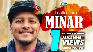 Best Collection Of MINAR | Super Hits Album | Audio Jukebox | Bangla New Song 2017
