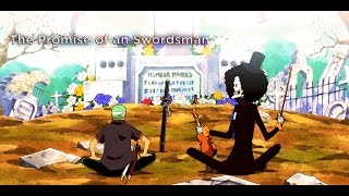 One Piece AMV - Roronoa Zoro¨ [HD] - The Promise Of A Swordsman (60FPS)