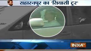 UP: Rahul Gandhi leaves for riot-hit Saharanpur
