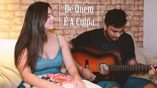Marília Mendonça - De Quem É A Culpa? (cover Dam e Nay)