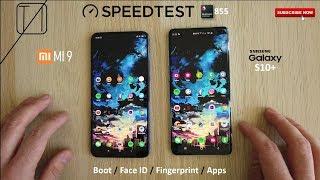 Xiaomi Mi 9 vs Galaxy S10+ Speed Test