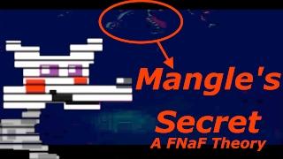 MANGLE'S SECRET: A FNaF Theory