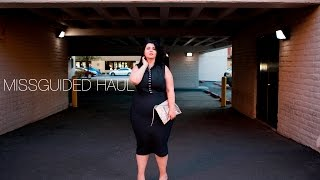 PLUS SIZE FASHION TRY ON HAUL | sexy realness with MISSGUIDED