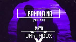 MAYO - Bahala Na