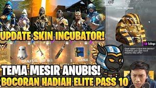 ANUBIS MESIR! BOCORAN HADIAH ELITE PASS SEASON 10 DAN INCUBATOR BARU! - Garena Free Fire