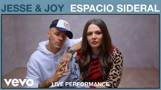 Jesse & Joy - Espacio Sideral (Live Performance)   Vevo