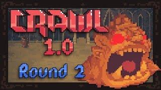 Crawl 1.0 - [Round 2] - The Chicken BOSS