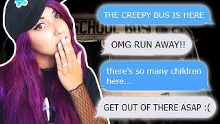 The Creepy Bus Returns!   Don't Turn Around