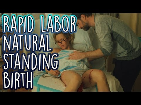 Rapid Natural Labor Our Crazy STANDING Birth Story