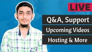 Live: WordPress Q&A, Hosting, Upcoming Videos etc.