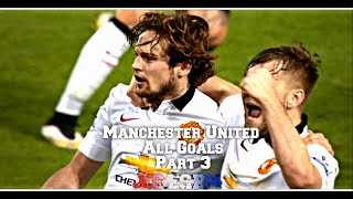 All Manchester United Goals 2014/15 Part 3 (HD)