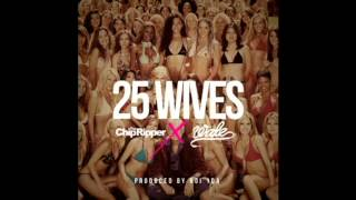 25 Wives Instrumental (No Hook) - Chip Tha Ripper Feat. Whale (Produced by Boi 1da)