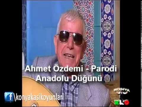 Ahmet Özdemir Anadolu Düğünü Konya Şivesi Parodi