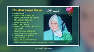 Aishah - Koleksi Lagu Raya