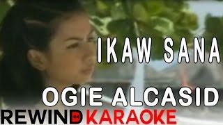Ogie Alcasid | Ikaw Sana | Karaoke Version