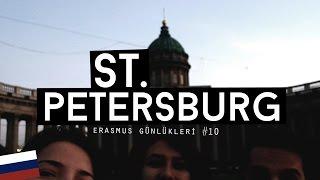 Erasmus Günlükleri #10: St. Petersburg