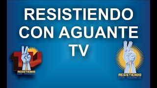 🔴 RESISTIENDO CON AGUANTE TV - RIESGO PAIS , DOLAR, UF!!  @RcaTv_Ok