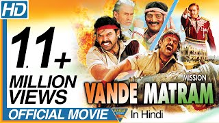 Independence Day Special Movie | Mission Vande Mataram Hindi Dubbed Full Movie | Hindi Full Movies