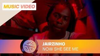 jairzinho  two crooks  now she see me ft sevn alias prod rey muzik