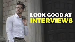 HOW TO GET READY FOR AN INTERVIEW   Look Good at Job Interviews   Alex Costa