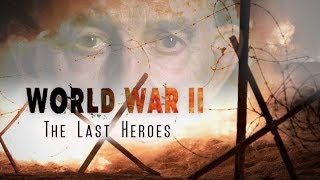 WWII: The Last Heroes - Episode 1: D-Day (WWII Documentary HD)