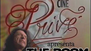 The Room no Cine Privé