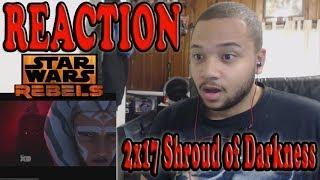 Star Wars Rebels Reaction Series Season 2 Episode 17 - Shroud of Darkness