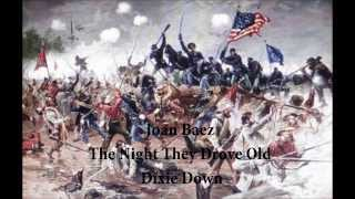 Joan Baez The Night They Drove old Dixie Down with lyrics