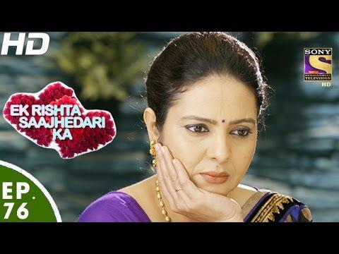 Ek Rishta Saajhedari Ka - एक रिश्ता साझेदारी का - Episode 76 - 21st November, 2016