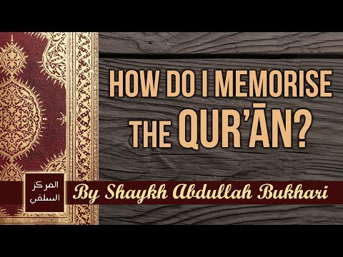 Xxx Mp4 How To Memorise And Review The Qur'ān Shaykh Abdullah Bukhari 3gp Sex