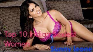 Top 10 Indian Sexiest Women Alive 2017