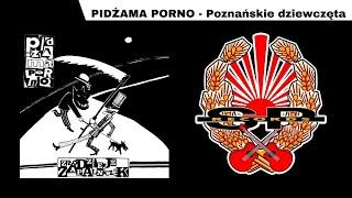 PIDŻAMA PORNO - Poznańskie dziewczęta [OFFICIAL AUDIO]