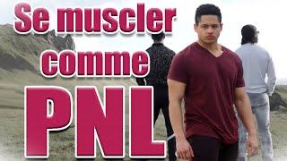 PNL ILS FONT DE LA MUSCULATION !