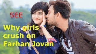 SEE | why do girls crush on Farhan Jovan??? | Jovan best romantic scenes..