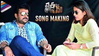 Khaidi No 150 Movie Song Making | Chiranjeevi | Kajal Aggarwal | Ram Charan | VV Vinayak | DSP