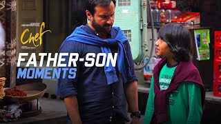 Making of the Father - Son Moments | Chef | Saif Ali Khan