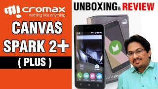 Micromax Canvas Spark 2 PLUS Unboxing & Review