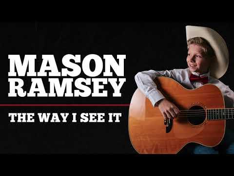Mason Ramsey - The Way I See It