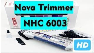 Review & Unboxing - Nova NHC 6003 Hair Trimmer