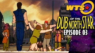 Dub of the North Star - Ep. 3 (Parody)