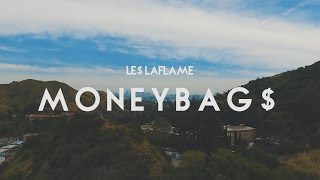 LE$LAFLAME - MONEY BAG$ Official Video | shot by @gioespino