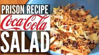 PRISON Recipe COCA COLA Sweet & Crunchy Ramen SALAD   You Made What?!