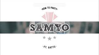 Samyo How To Party ft - Nightcore
