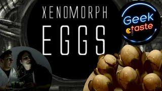 Χenomorph Εggs - Geek Taste #2