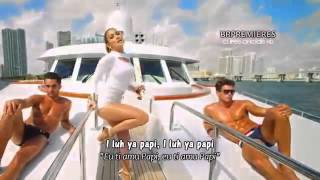 Jennifer Lopez I Luh Ya PaPi ft French Montana Legendado (Lyrics) SUSCRIBE !